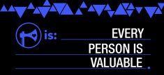 Every Person Is Valuable