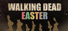 Walking Dead Easter