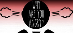 Why Are You Angry?